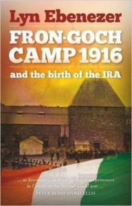 Frongoch Camp 1916 Lyn Ebenezer